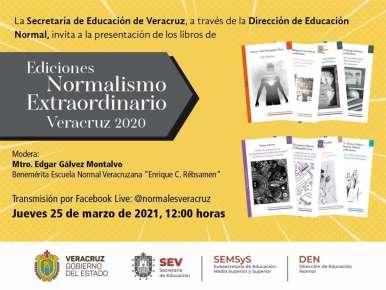 Presentará SEV, primera edición de libros del Normalismo Extraordinario Veracruz