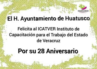 EL HONORABLE AYUNTAMIENTO DE HUATUSCO FELICITA A ICATVER
